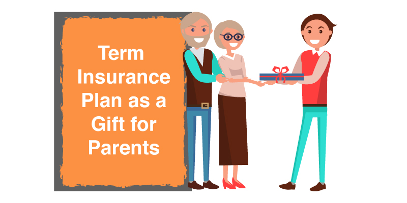 Can one gift a term insurance plan to their parents?