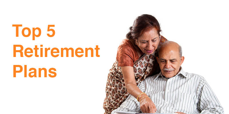 Top 5 Saving Plans in India for Retirement