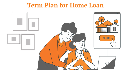 What is meant by a term insurance plan for home loan?